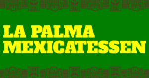 La-Palma-Mexicatessen